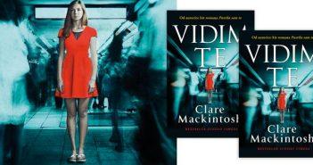 Novi roman Clare Mackintosh, Vidim te