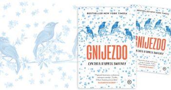 Novi roman Gnijezdo, Cynthia D'Aprix Sweeney