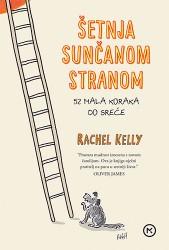 Šetnja sunčanom stranom - Rachel Kelly