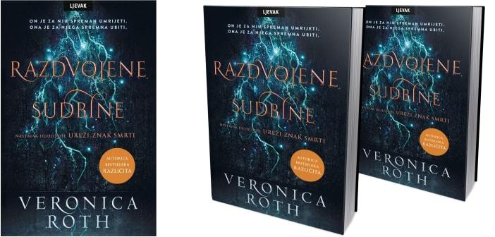 """""""Razdvojene sudbine"""" autorice Veronice Roth"""